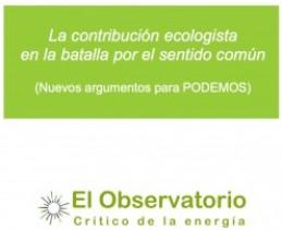 La contribución ecologista en la batalla por el sentido común
