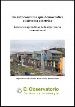 """Descarga nuestro informe: """"Un autoconsumo que democratice el sistema eléctrico. Lecciones aprendidas de la experiencia internacional"""""""